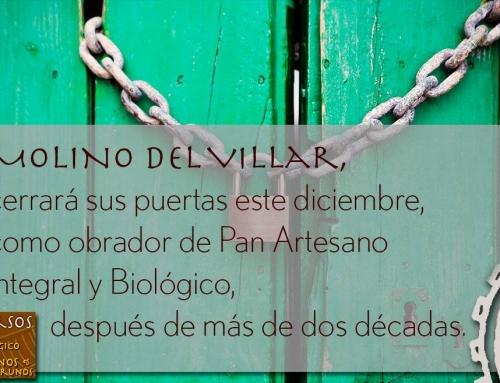 Molino del Villar, una auténtica panadería artesana biológica, cierra sus puertas