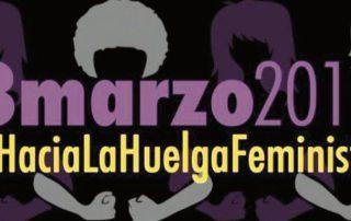 8 marzo 2018 hacia huelga feminista