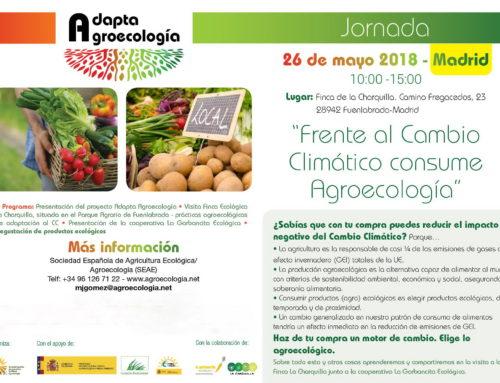 Jornada: Frente al Cambio Climático consume Agroecología